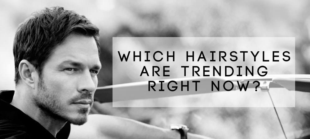 Trending Mens Hairstyles