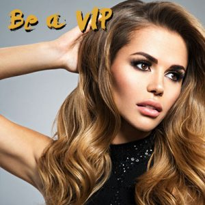 VIP, Rewards for Clients, Hair Salons, Milton Keynes, Towcester